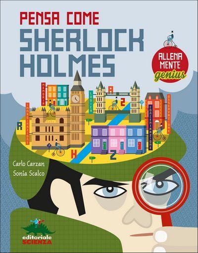 Allenamente Genius - Pensa come Sherlock Holmes