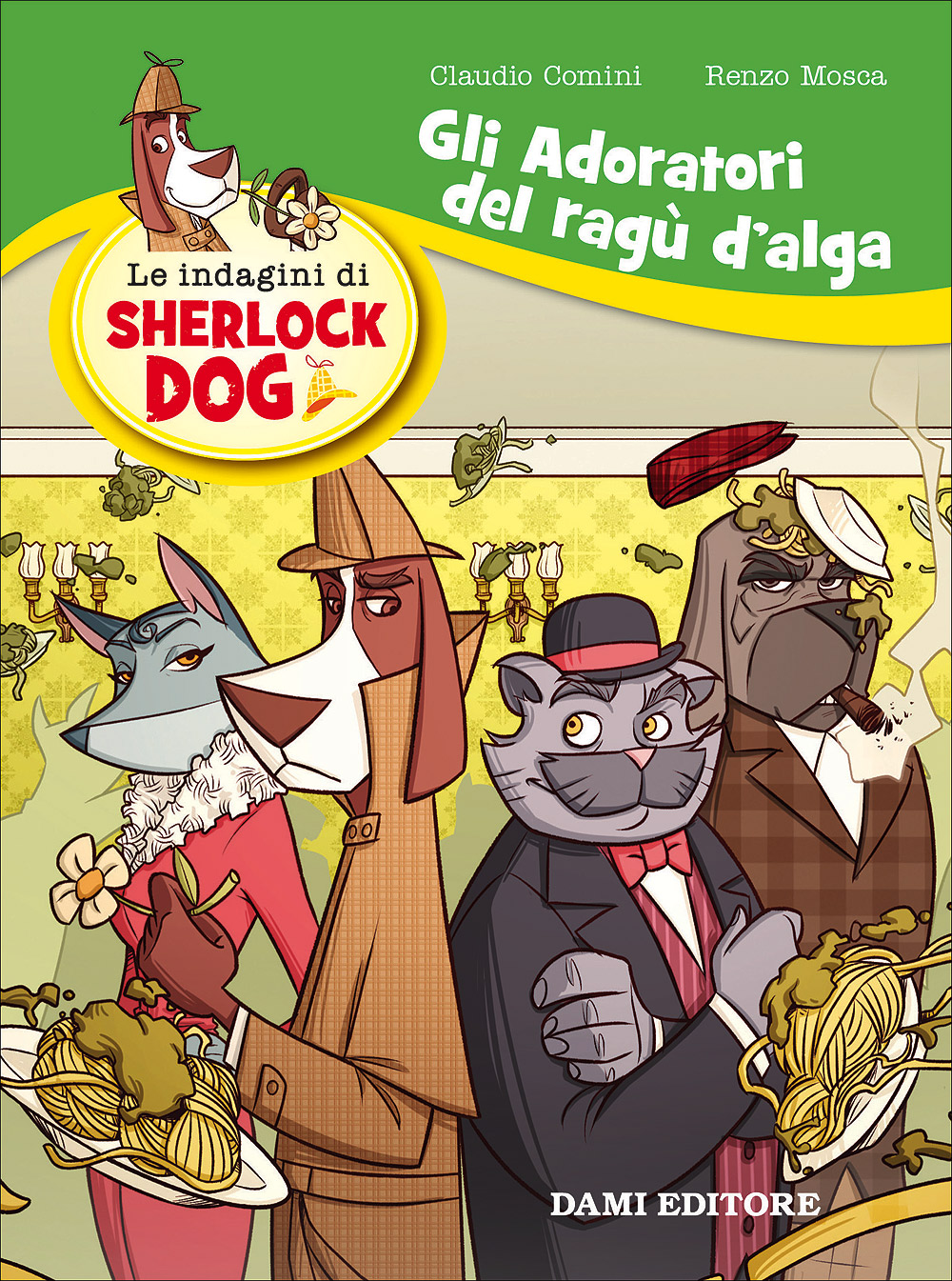 Sherlock Dog - Gli adoratori del ragù d'alga