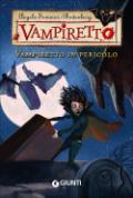 Vampiretto in pericolo