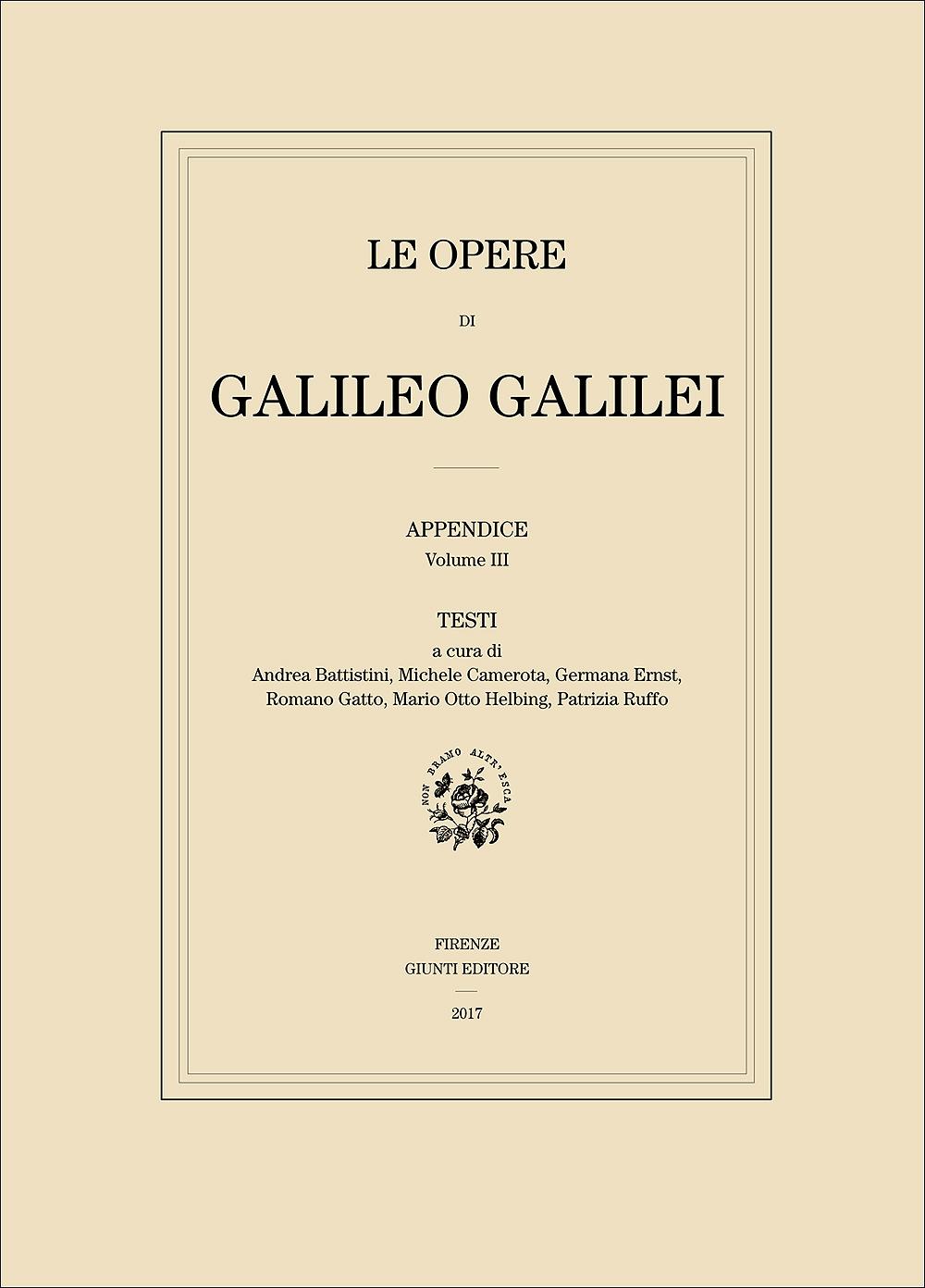 Le Opere di Galileo Galilei - Testi (edizione in brossura)