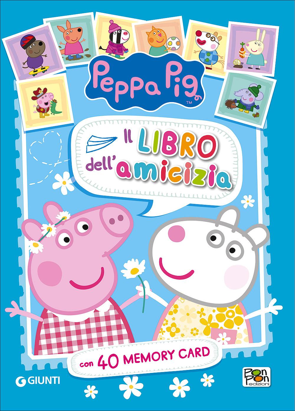 Peppa Pig - Il libro dell'amicizia