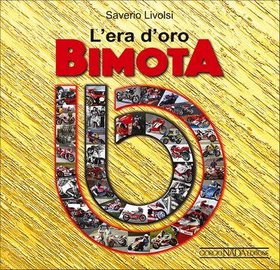L'era d'oro Bimota