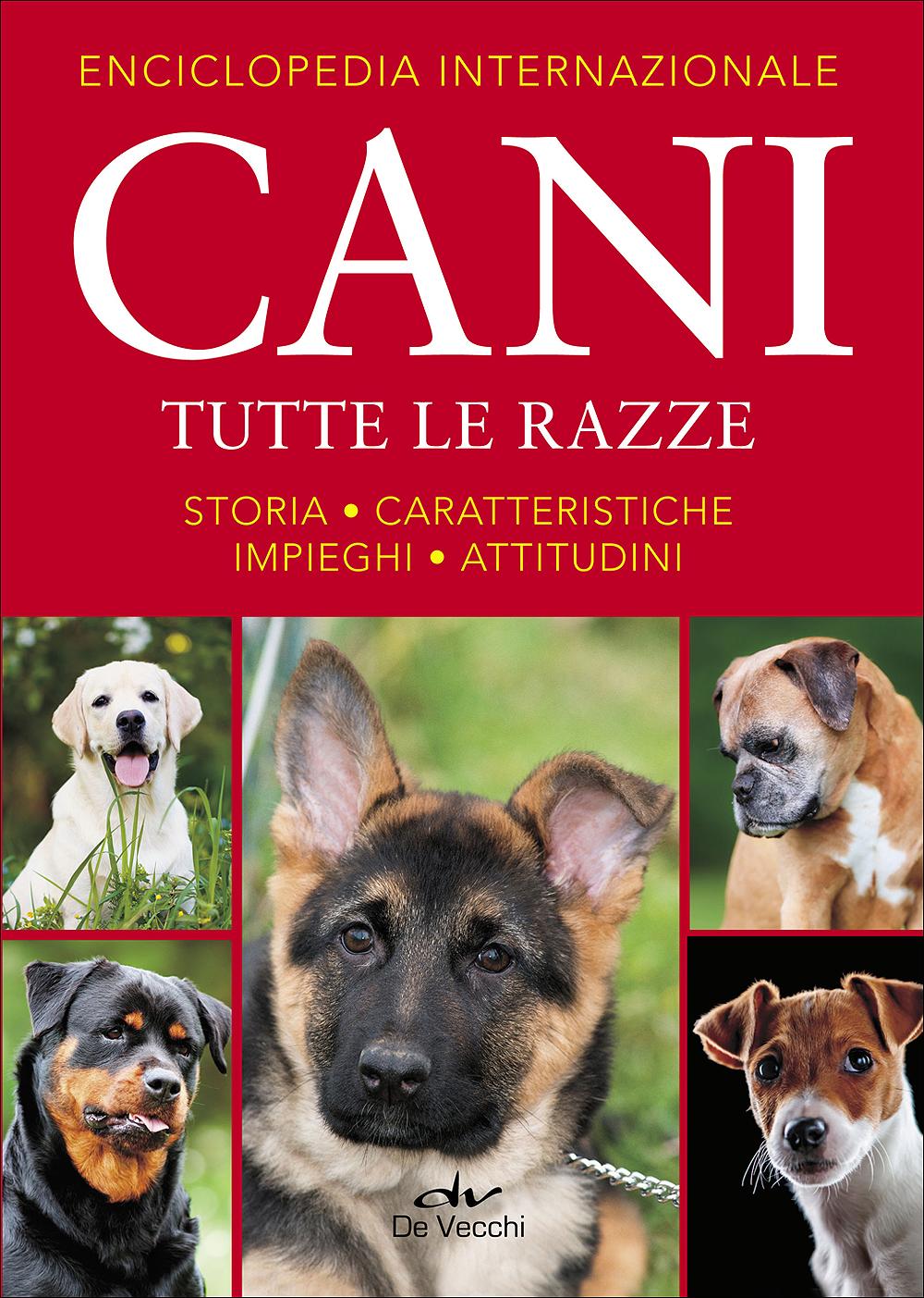 Enciclopedia internazionale Cani. Tutte le razze