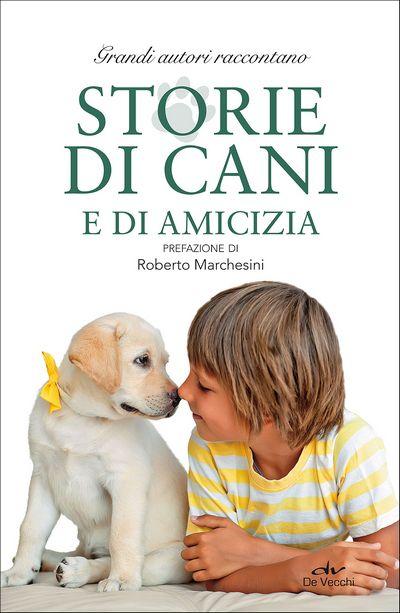Storie di cani e di amicizia