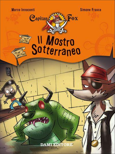 Capitan Fox - Il Mostro Sotterraneo