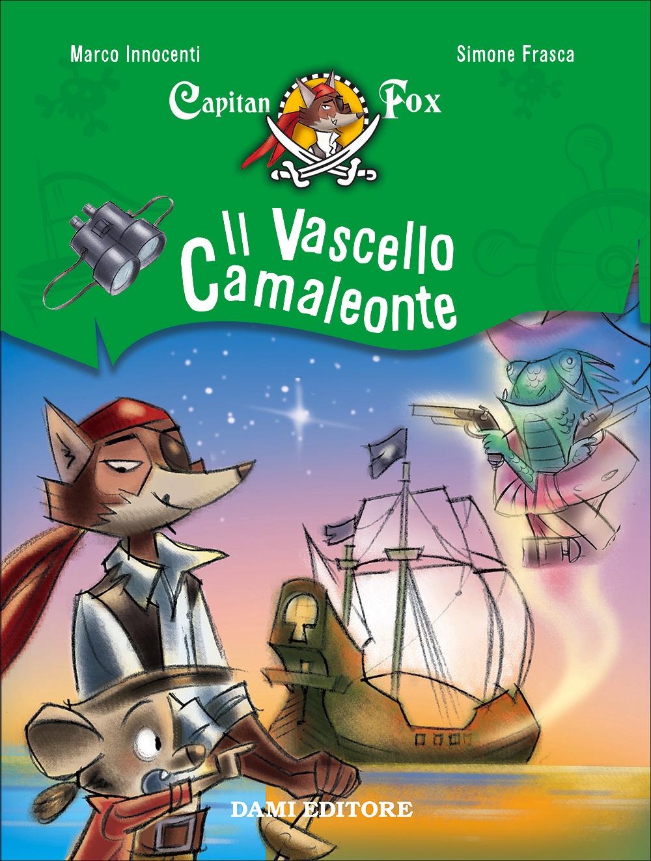 Capitan Fox - Il Vascello Camaleonte
