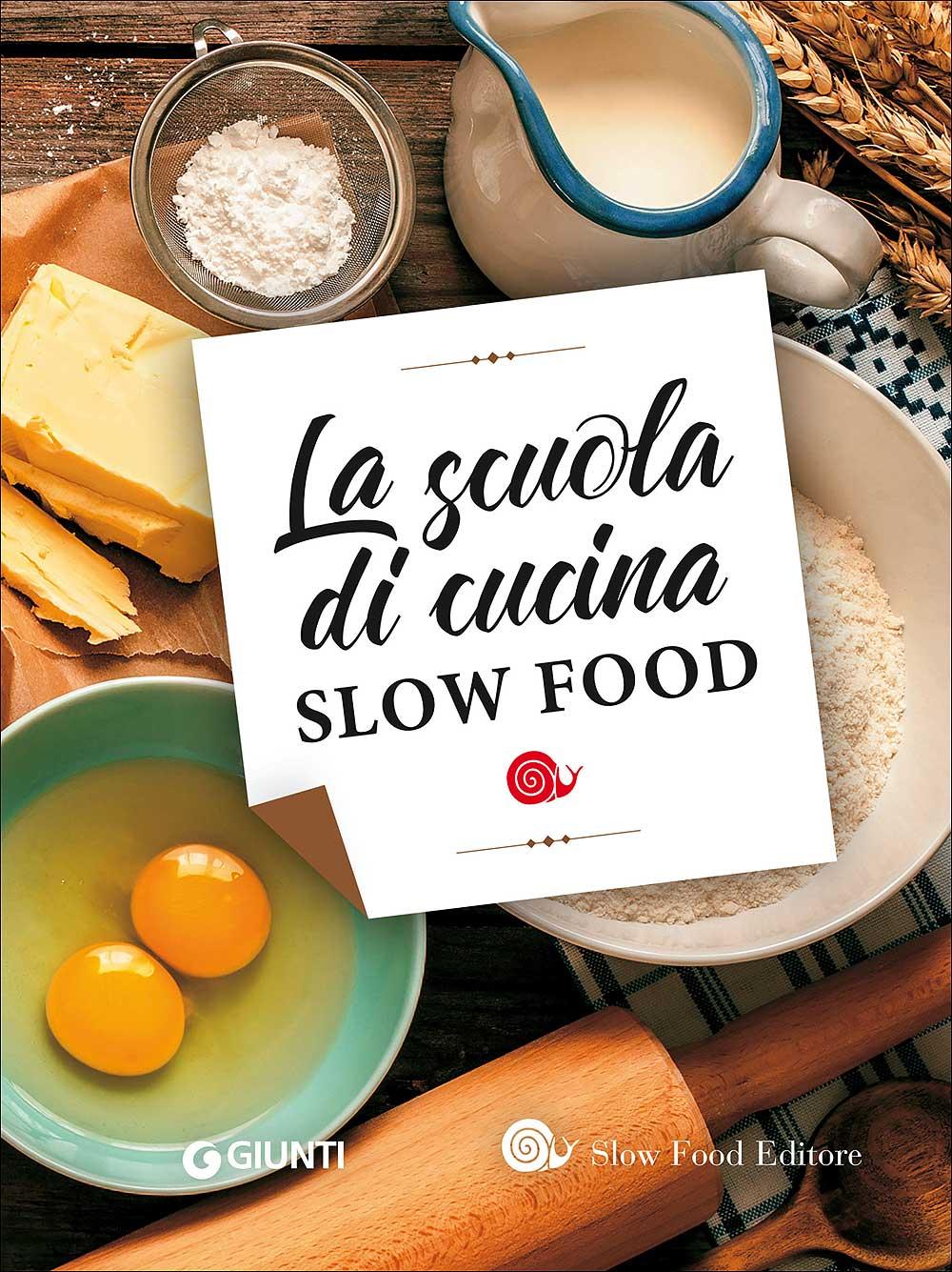 La Scuola di cucina Slow Food