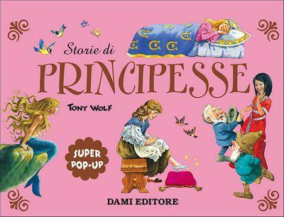 Storie di Principesse (Tridimensionale)