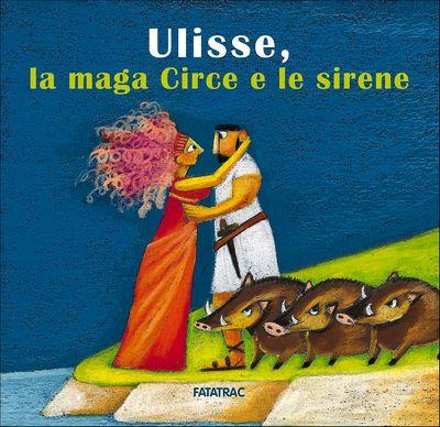Ulisse, la maga Circe e le sirene