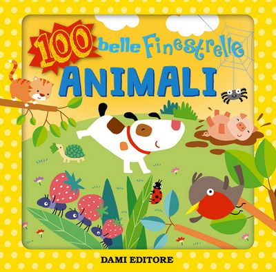 100 belle Finestrelle Animali
