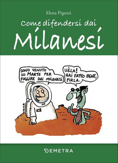 Come difendersi dai Milanesi