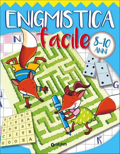 Enigmistica facile - 8-10 anni