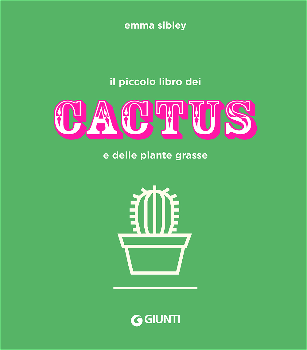 Il piccolo libro dei cactus e delle piante grasse