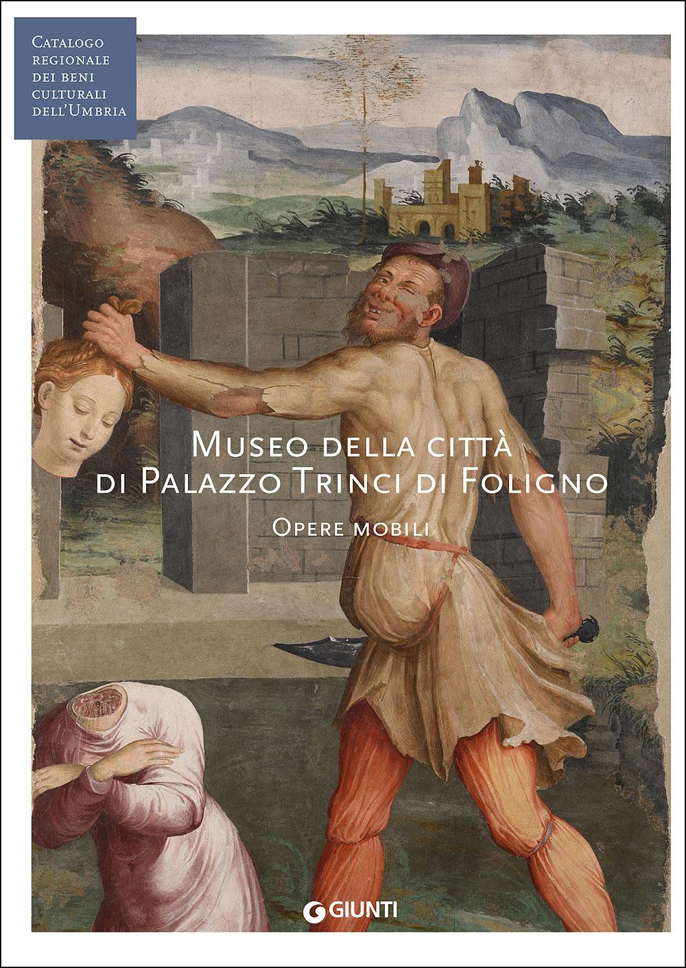 Museo della città di Palazzo Trinci a Foligno
