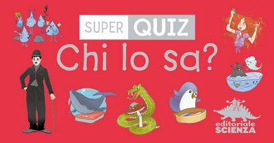 Super Quiz - Chi lo sa?