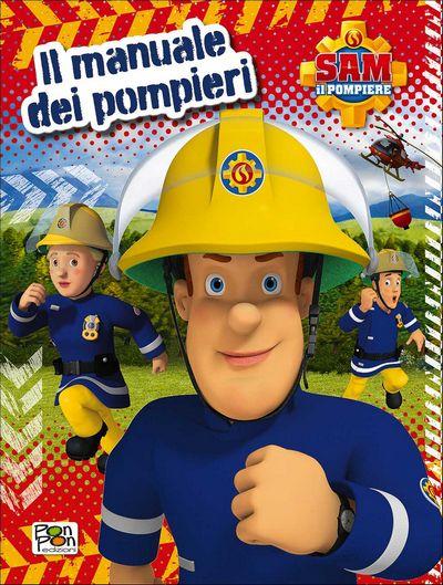 Sam il pompiere - Il manuale dei pompieri
