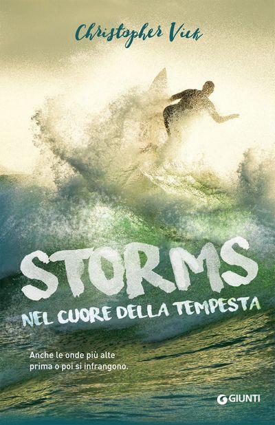 Storms. Nel cuore della tempesta
