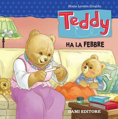 Teddy ha la febbre