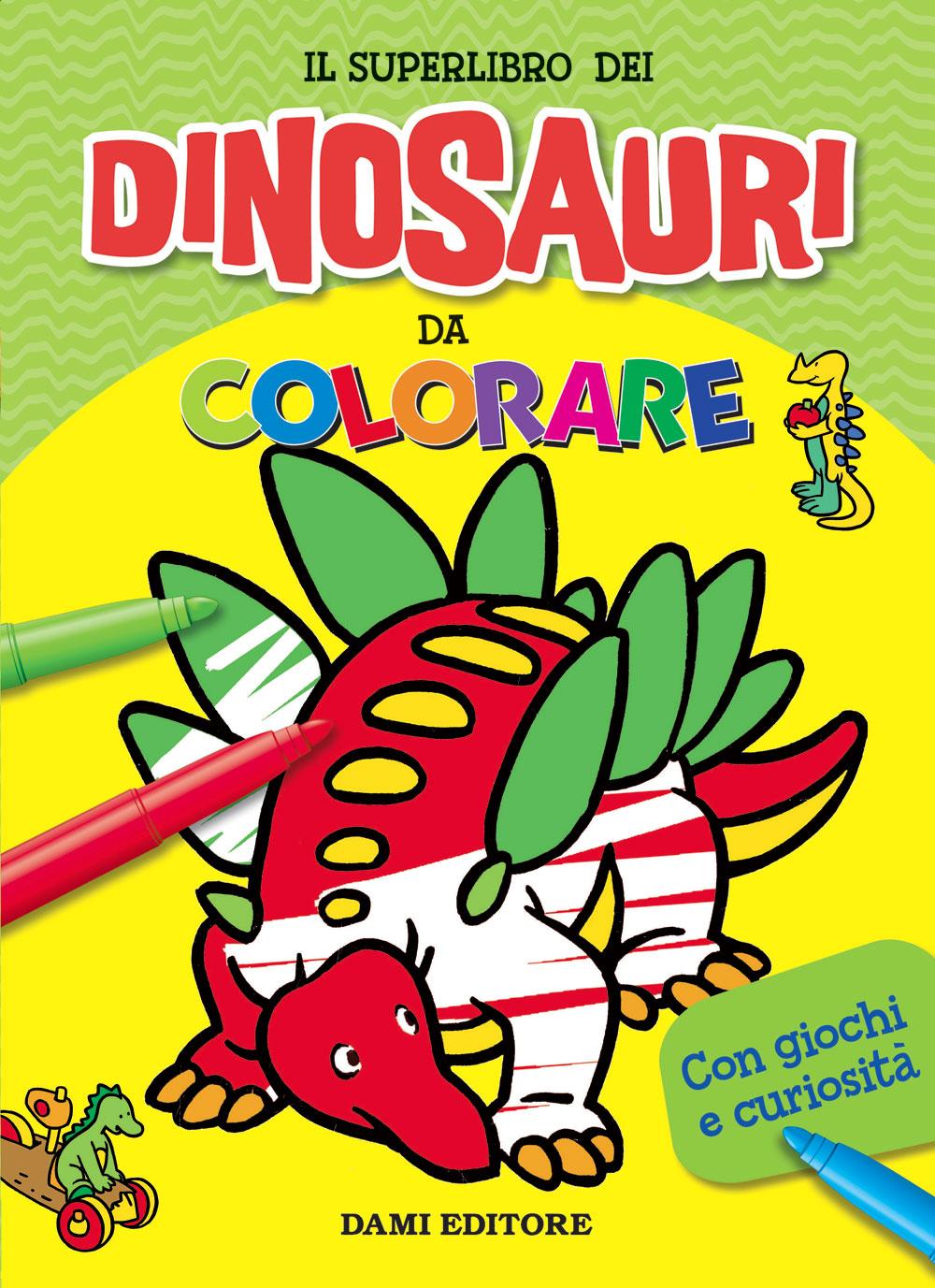 Il Superlibro dei Dinosauri da colorare