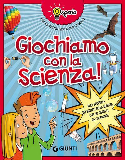Experia. Giochiamo con la scienza!