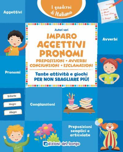 Imparo gli aggettivi e i pronomi