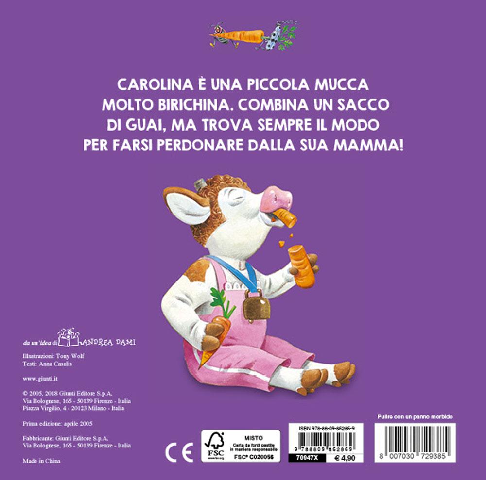 Carolina mucca birichina