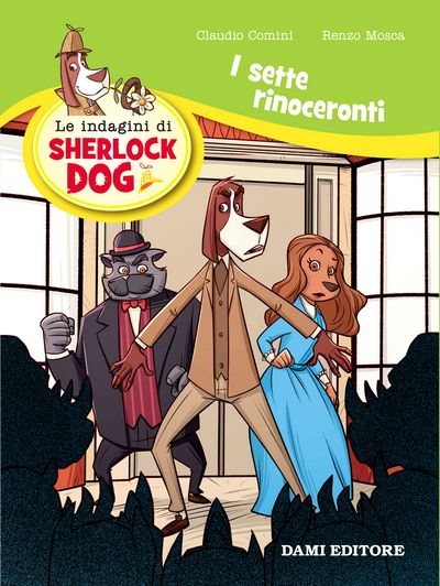 Sherlock Dog - I sette rinoceronti