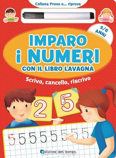 Imparo i numeri con il libro lavagna - 5/6 anni