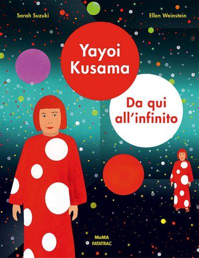 Yayoi Kusama. Da qui all'infinito