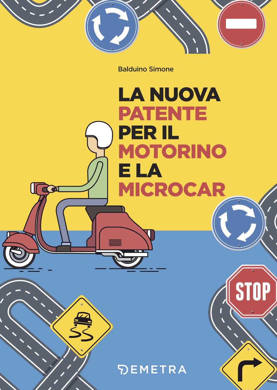 La nuova patente per il motorino e microcar
