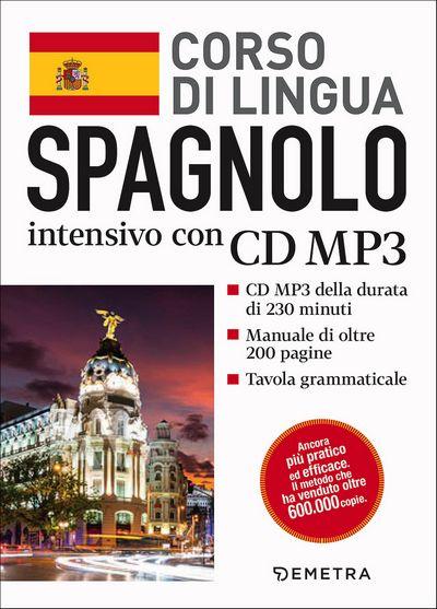 Spagnolo. Corso di lingua intensivo con CD MP3