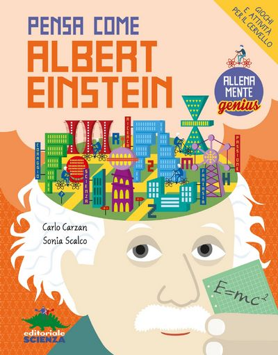 Allenamente Genius - Pensa come Albert Einstein