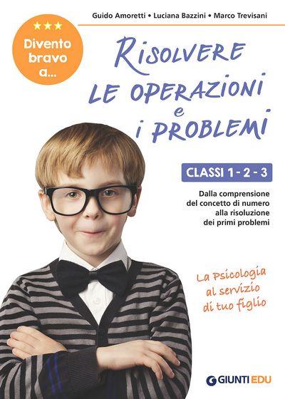 Divento bravo a risolvere le operazioni e i problemi 1-2-3