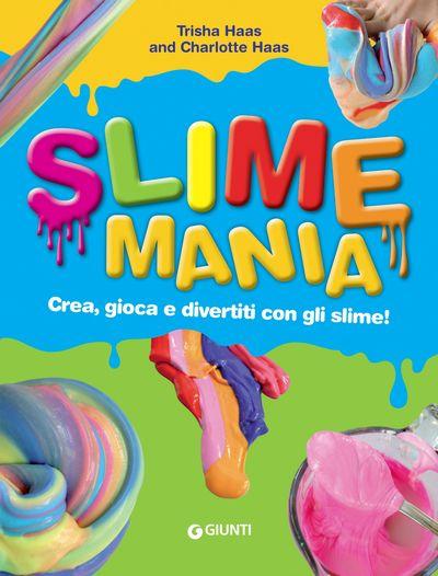 Slime mania