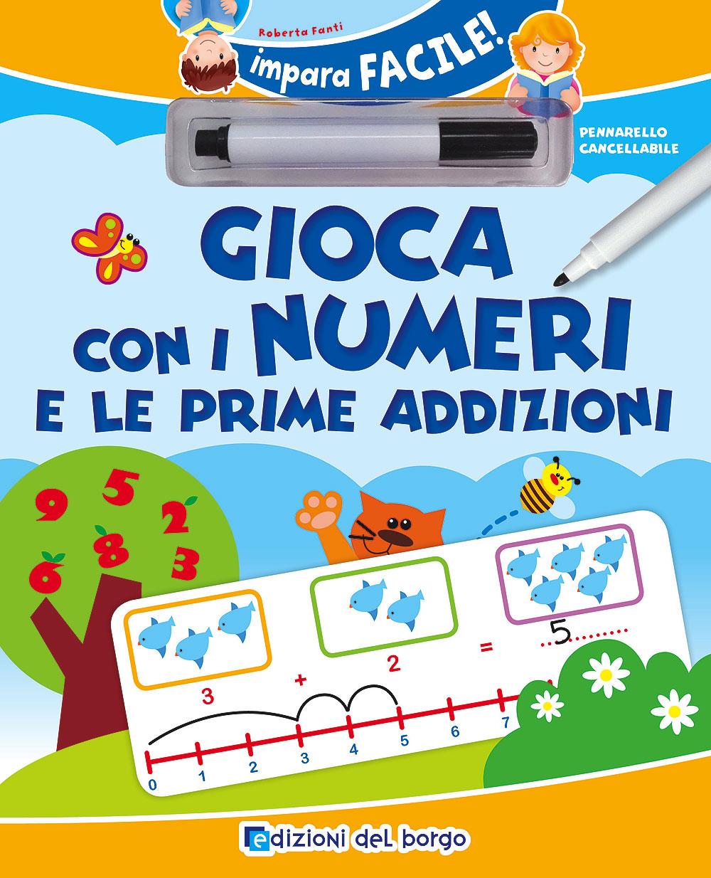 Gioca con i numeri e le prime addizioni