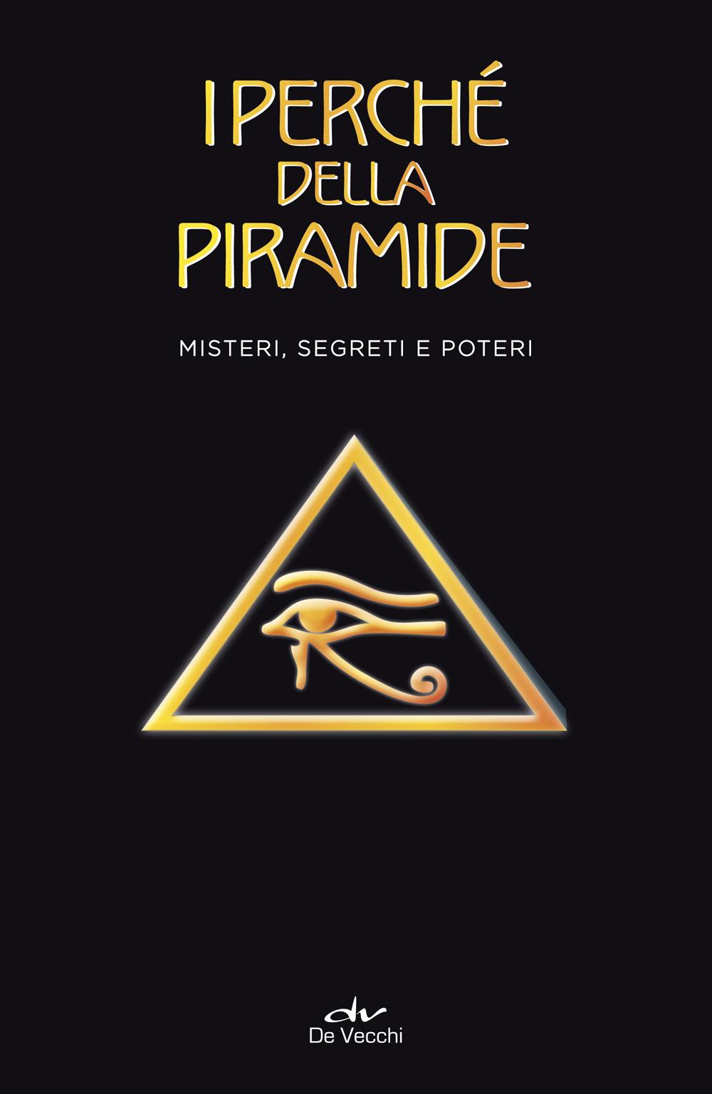 I perché della piramide