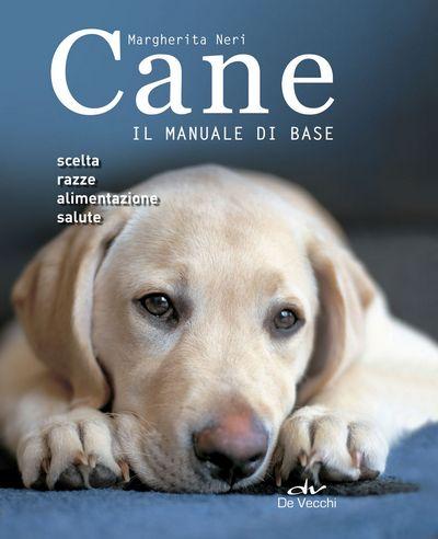 Cane. Il manuale di base