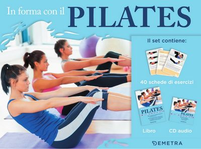 In forma con il Pilates + CD audio