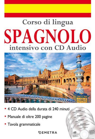 Corso di lingua Spagnolo intensivo con CD Audio