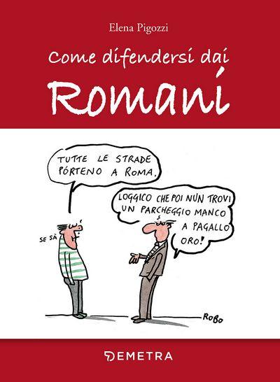 Come difendersi dai Romani