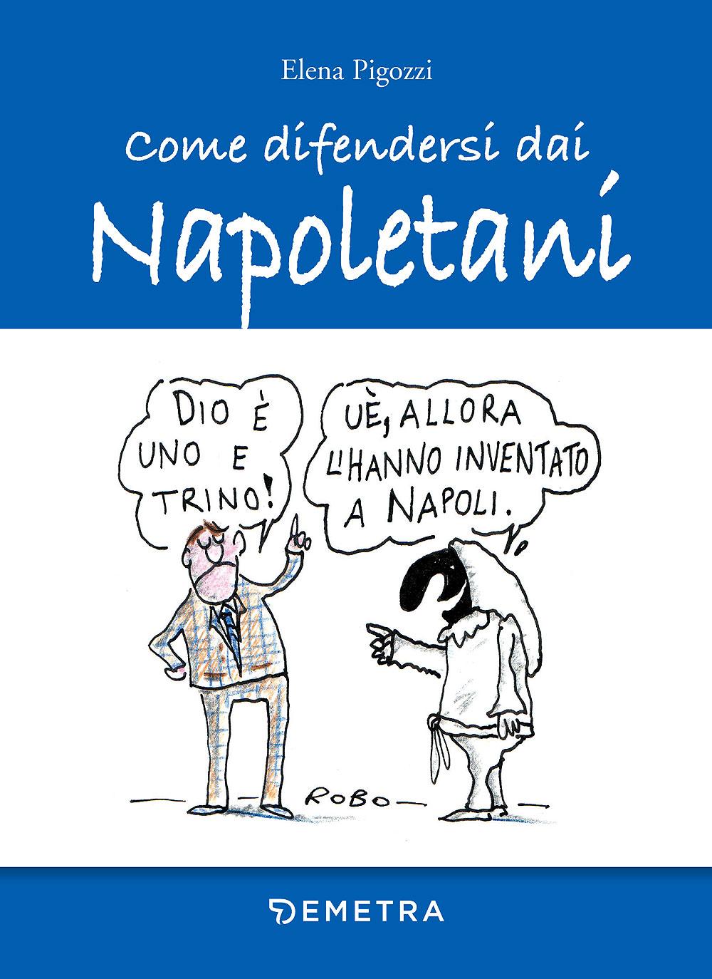Come difendersi dai Napoletani
