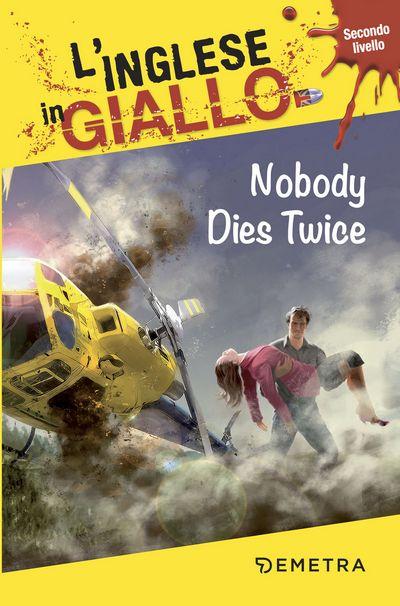 Nobody dies twice