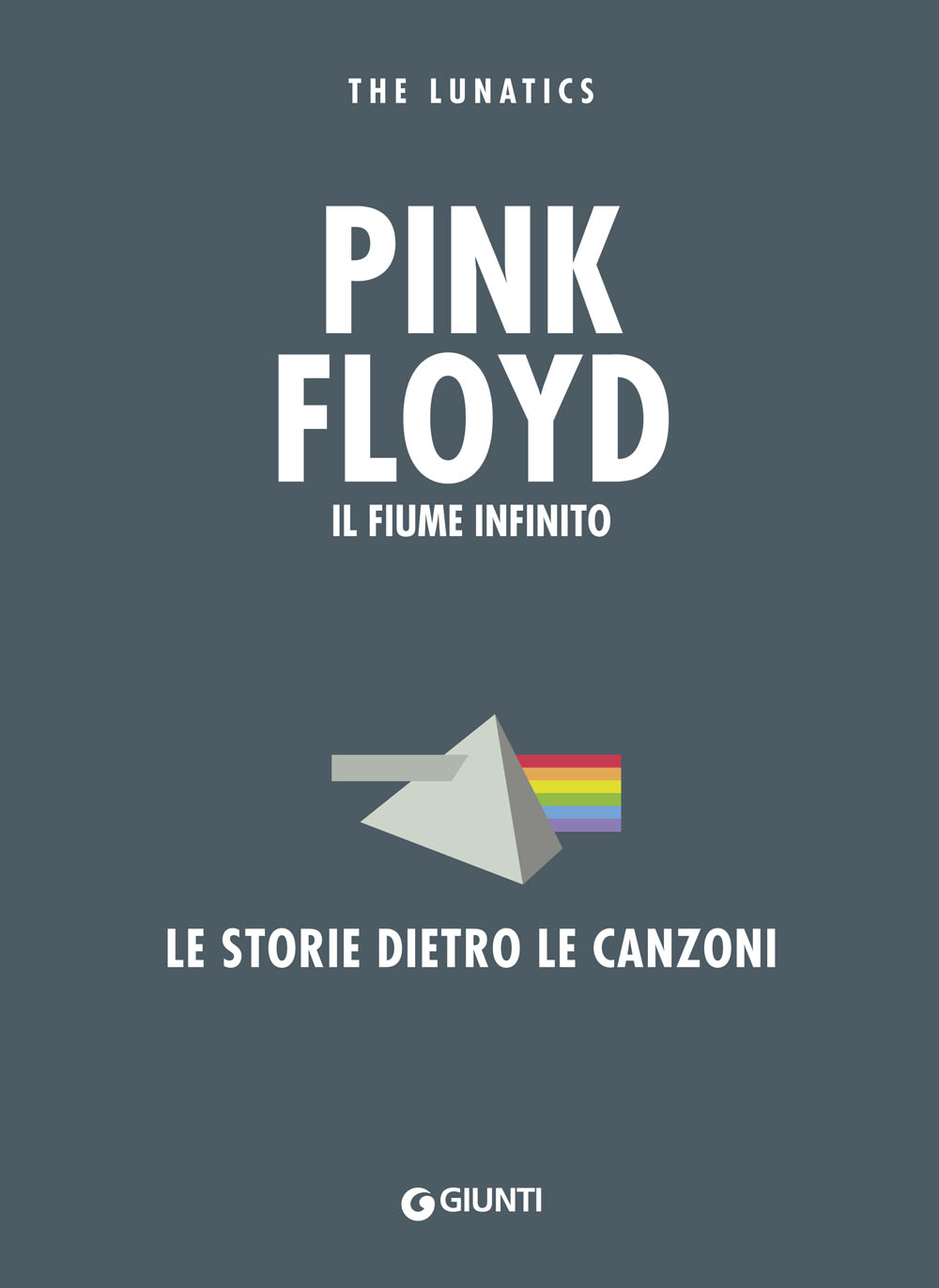 Pink Floyd. Il fiume infinito