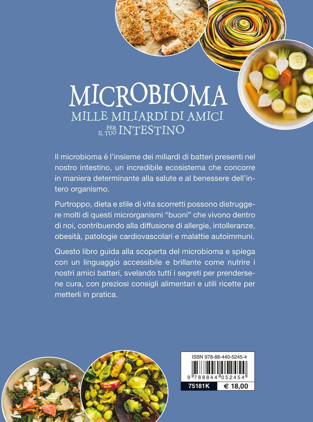 Microbioma. Mille miliardi di amici per il tuo intestino