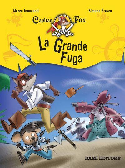 Capitan Fox - La Grande Fuga