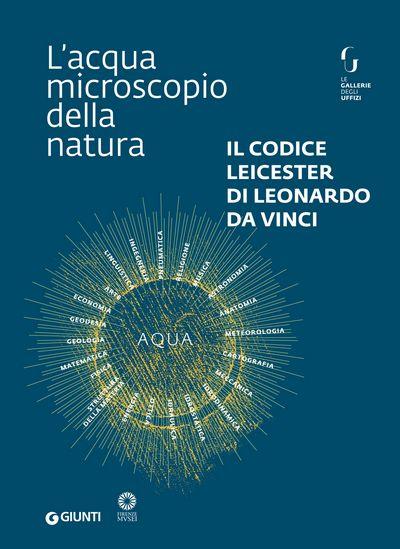 Il Codice Leicester di Leonardo da Vinci