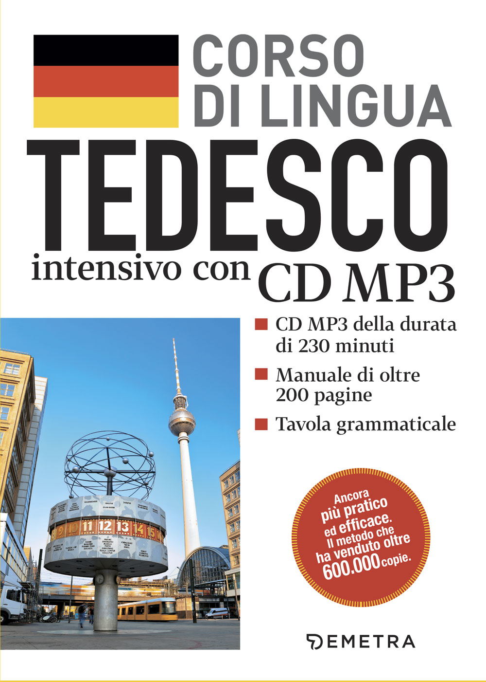 Tedesco. Corso di lingua intensivo con CD MP3