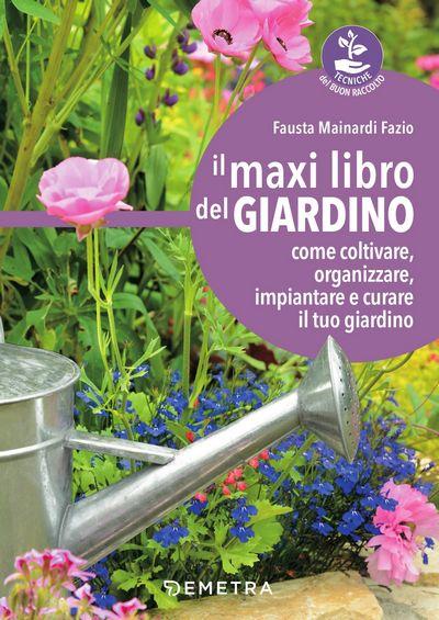 Il maxi libro del giardino