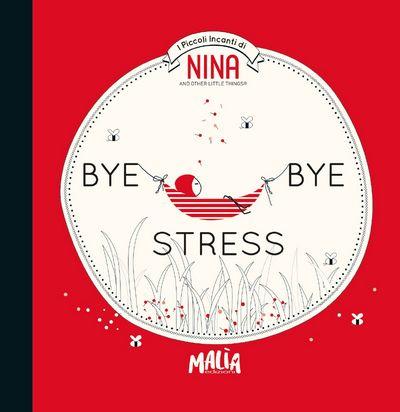 Nina - Bye Bye Stress