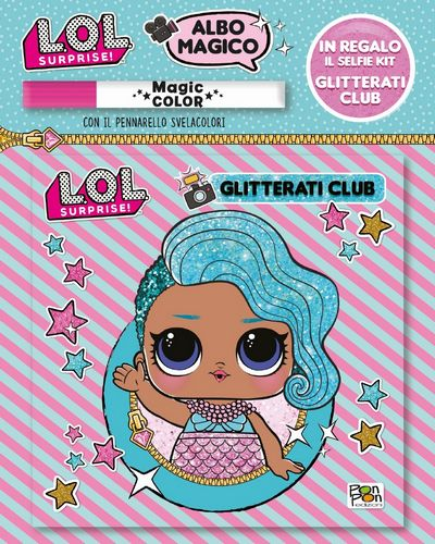 Albo Magico LOL Surprise! - Glitterati Club